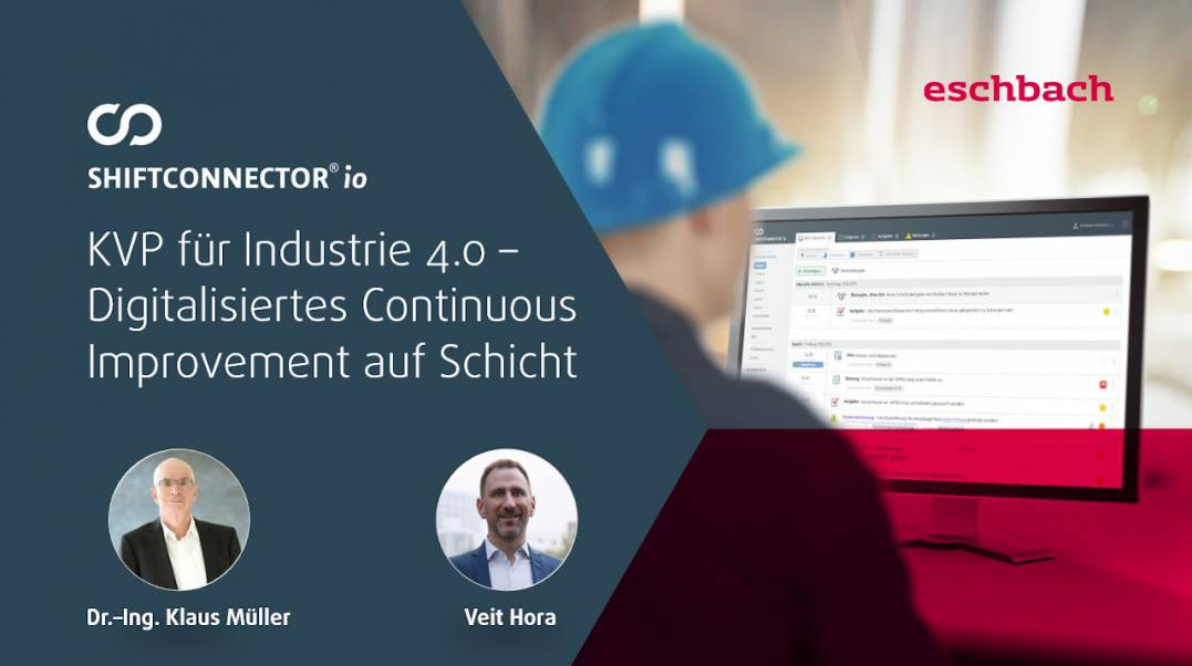KVP für Industrie 4.0 - Digitalisiertes Continuous Improvement auf Schicht